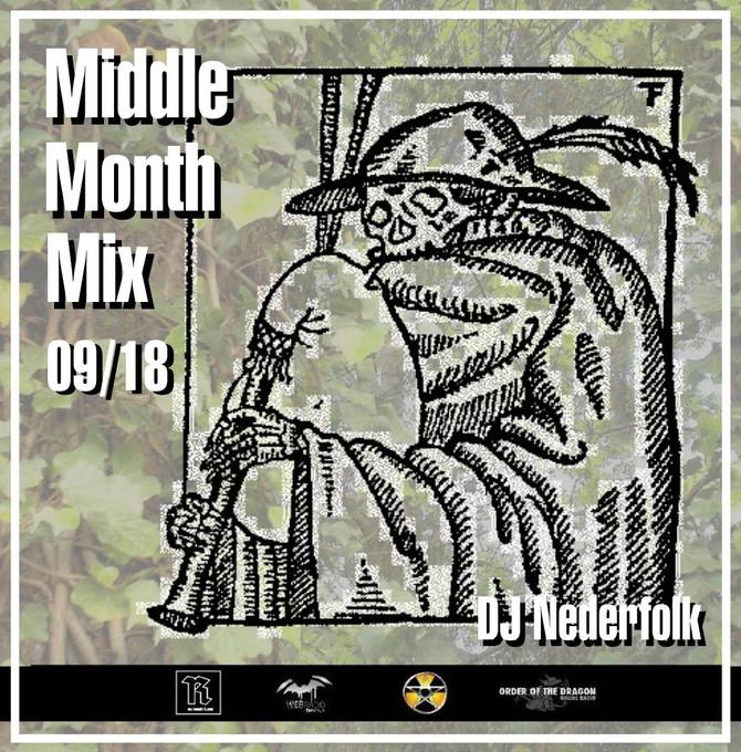 Radio & Podcast :DJ Nederfolk : Middle Month Mix Septembre 2018