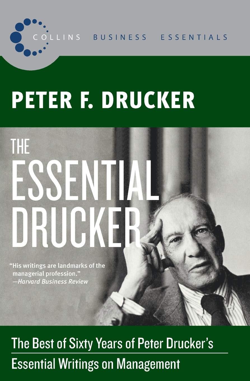 Comentario sobre el libro Th esential Drucker