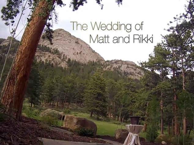 THE WEDDING OF MATT AND RIKKI