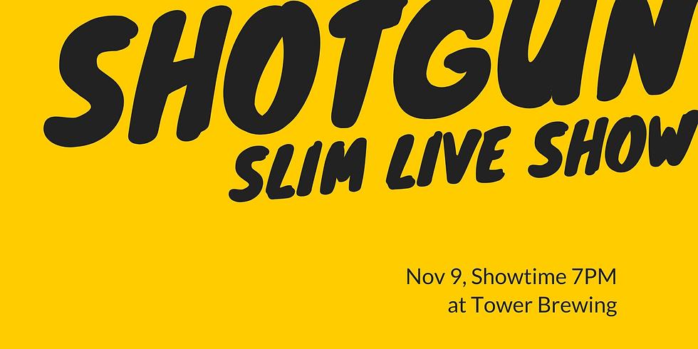 Shotgun Slim Live at Tower Brewing