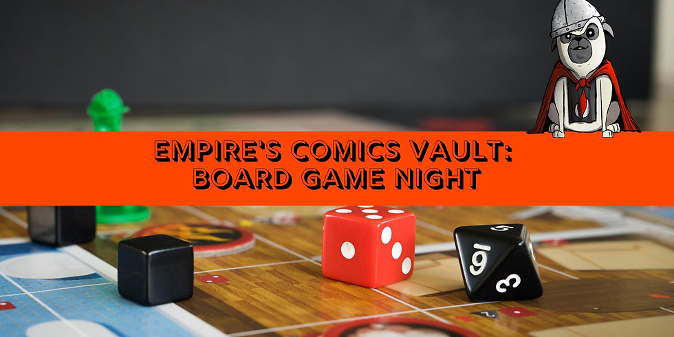 Empire's Comics Vault: Board Game Night