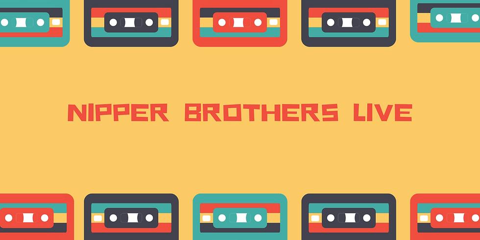 Nipper Bros Live!