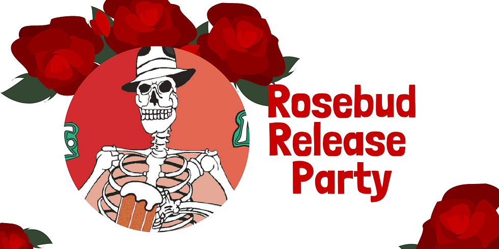 Rosebud Release Party