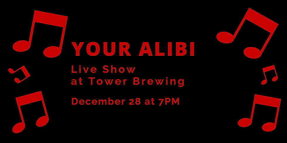Your Alibi at Tower Brewing
