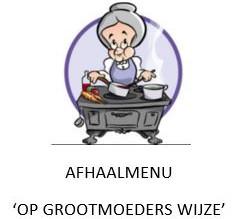 Afhaalmenu 'Op grootmoeders wijze'