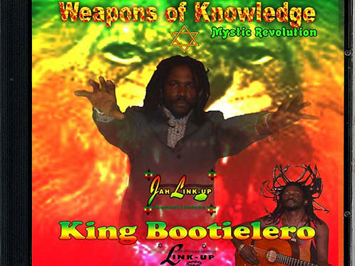 Weapons of Knowledge                KING BOOTIELERO