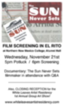 The Sun Never Sets documentary Rio Grande Sun newspaper Espanola El Rito Norther New MExico College White Leaves Artist Residency
