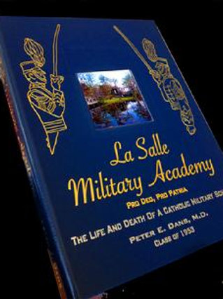 La Salle Military Academy - The Life and Death
