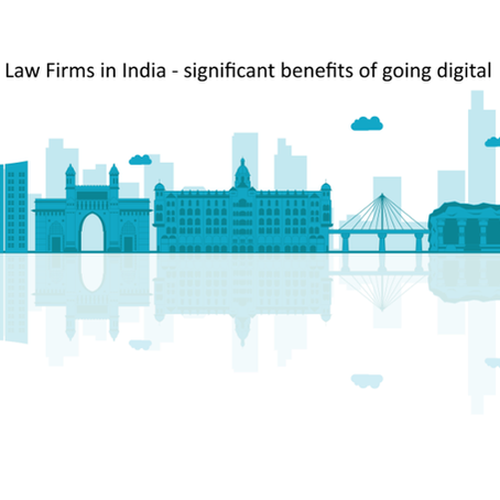 Law Firms in India - significant benefits of going digital