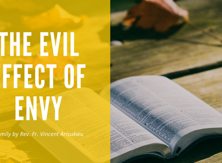 THE EVIL EFFECT OF ENVY