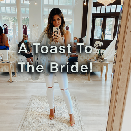 A Toast To The Bride!
