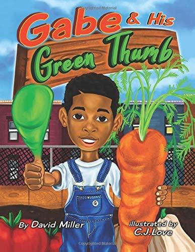 Gabe & His Green Thumb