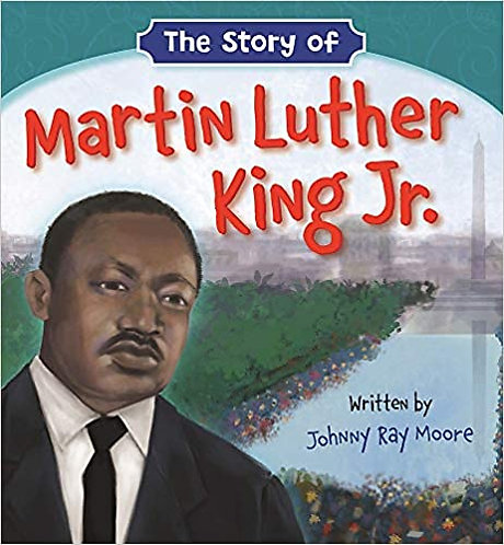 The Story of Martin Luther King Jr. (Board Book)