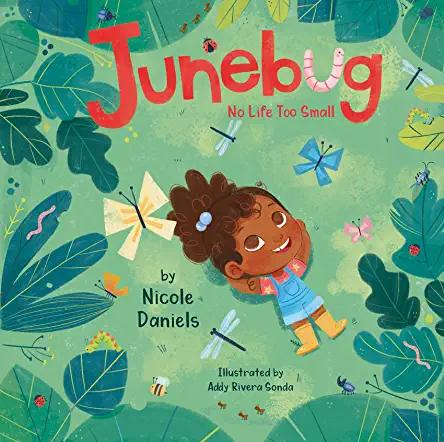 Junebug: No Life Too Small [Hardcover]
