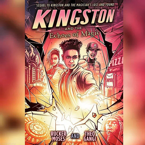 [PRE-ORDER] Kingston and the Echoes of Magic-
