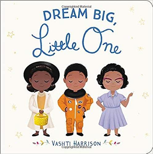 Dream Big Little One (Board book)