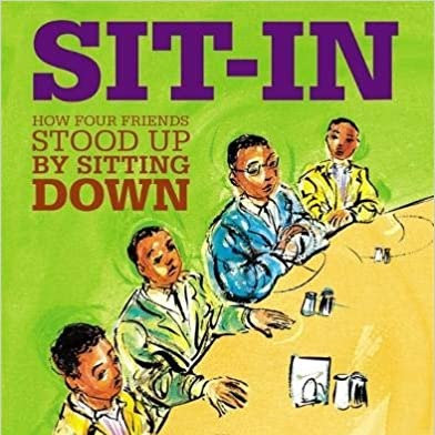 Sit-In: How Four Friends Stood Up by Sitting Down by Andrea & Brian Pinkney