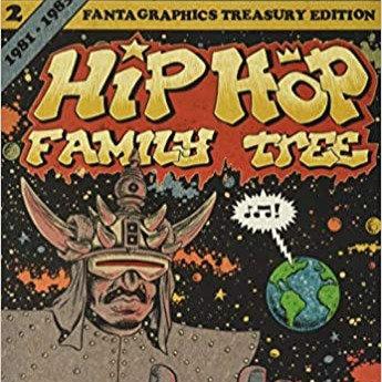 Hip Hop Family Tree Book 2: 1981-1983 (Vol. 2) (Hip Hop Family Tree) Paperback