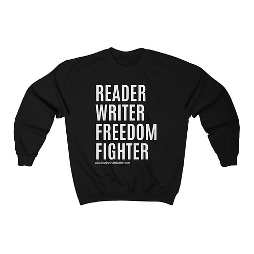READER WRITER FREEDOM FIGHTER™ Sweatshirt (Order 1 size up for loose fit)