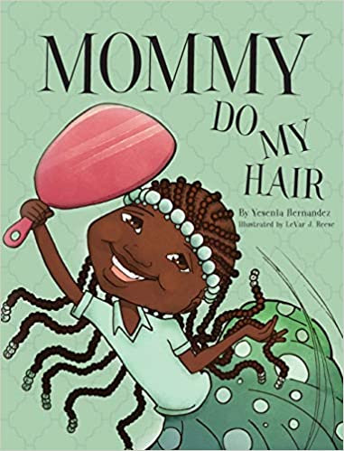 Mommy Do My Hair (Paperback)