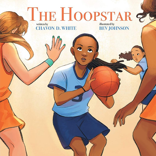 The Hoopstar by Chavon D. White [Softcover]