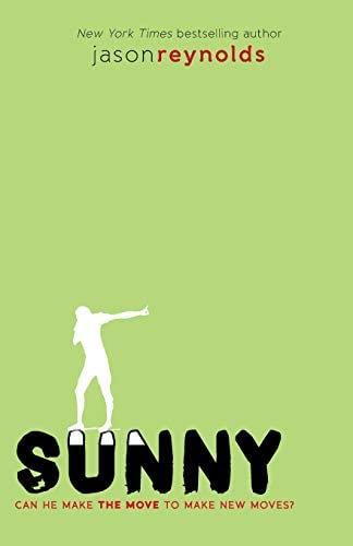 Sunny, 3 ( Track #3 ) by Jason Reynolds