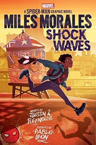 Miles Morales: Shock Waves (Original Spider-Man Graphic Novel) by Justin Reynol