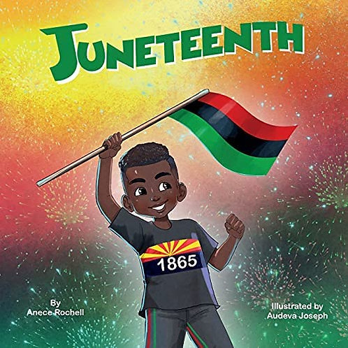 Juneteenth by Anece Roshell