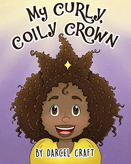 My Curly, Coily Crown (Paperback)