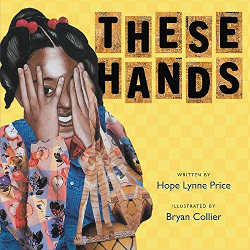 These Hands by Hope Lynne Price [Board Book]