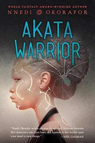 [YA] Akata Warrior by Nnedi Okorafor [Book 2]
