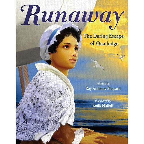 Runaway: The Daring Escape of Ona Judge