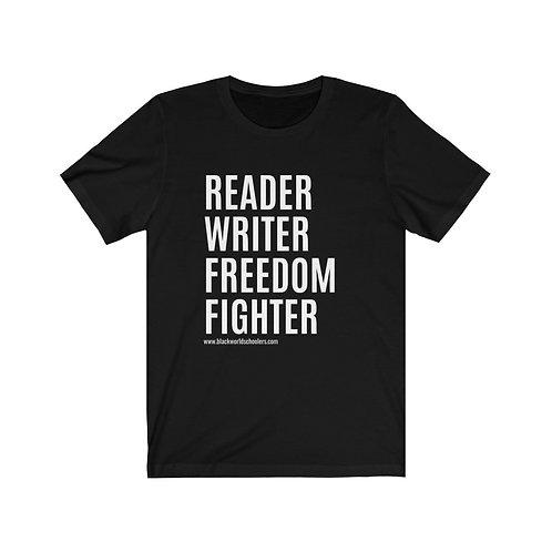 READER, WRITER, FREEDOM FIGHTER™ Unisex Jersey Short Sleeve Tee