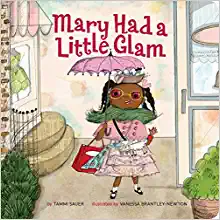 Mary Had A Little Glam (Board book)