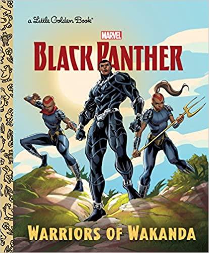 Warriors of Wakanda (Marvel: Black Panther) (Little Golden Book)