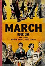 March: Book One  By. John Lewis