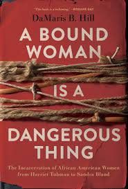A Bound Woman