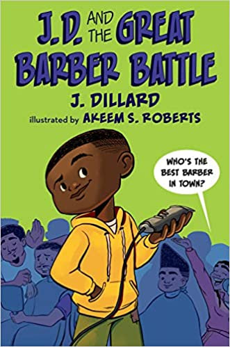 J.D. and the Great Barber Battle (Ages 6 and up)