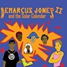 Demarcus Jones and the Solar Calendar II (Volume 2)