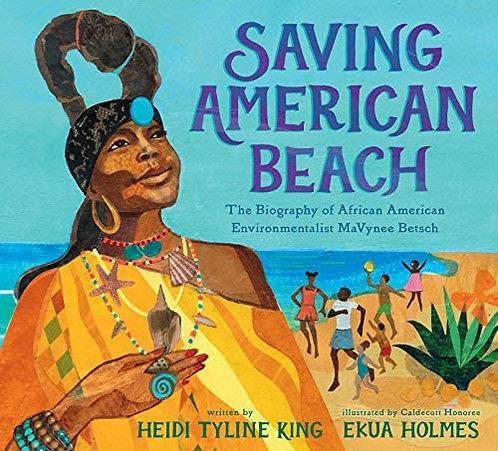 Saving American Beach: The Biography of African American Environmentalist MaVyne