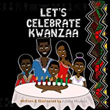 Let's Celebrate Kwanzaa!: An Introduction To The Pan-Afrikan Holiday, Kwanzaa, F