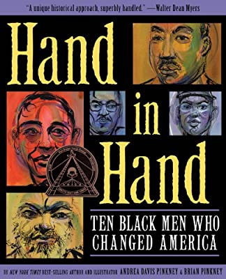 Hand in Hand: Ten Black Men Who Changed America  By Andrea & Brian Pinkney