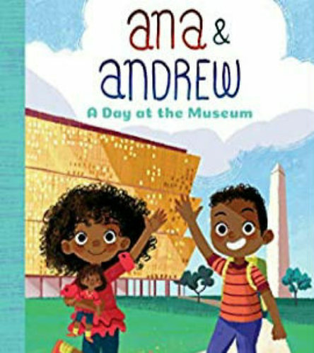 Ana & Andrew : A Day at the Museum (Paperback)