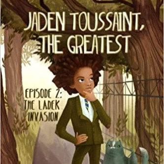 The Ladek Invasion: Episode 2 ( Jaden Toussaint, the Greatest #2 ) Paperback
