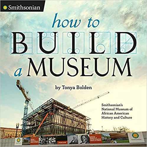 How to Build a Museum: Smithsonian's National Museum of African American History