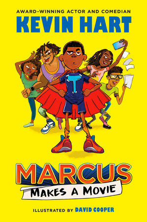 Marcus Makes a Movie  Novel by Kevin Hart