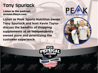 PCA USA Podcast: Episode 27 | Kevin Taylor Interviews Tony Spurlock of Peak Sports Nutrition