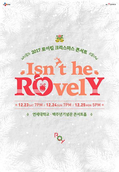 2017 로이킴 크리스마스 콘서트 <Isn't he RovelY>