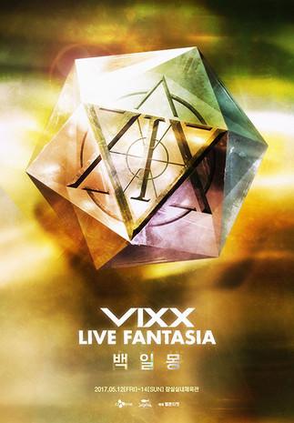 콘서트 <2017 VIXX LIVE FANTASIA 백일몽>