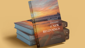 Shattered Dreams & New Beginnings